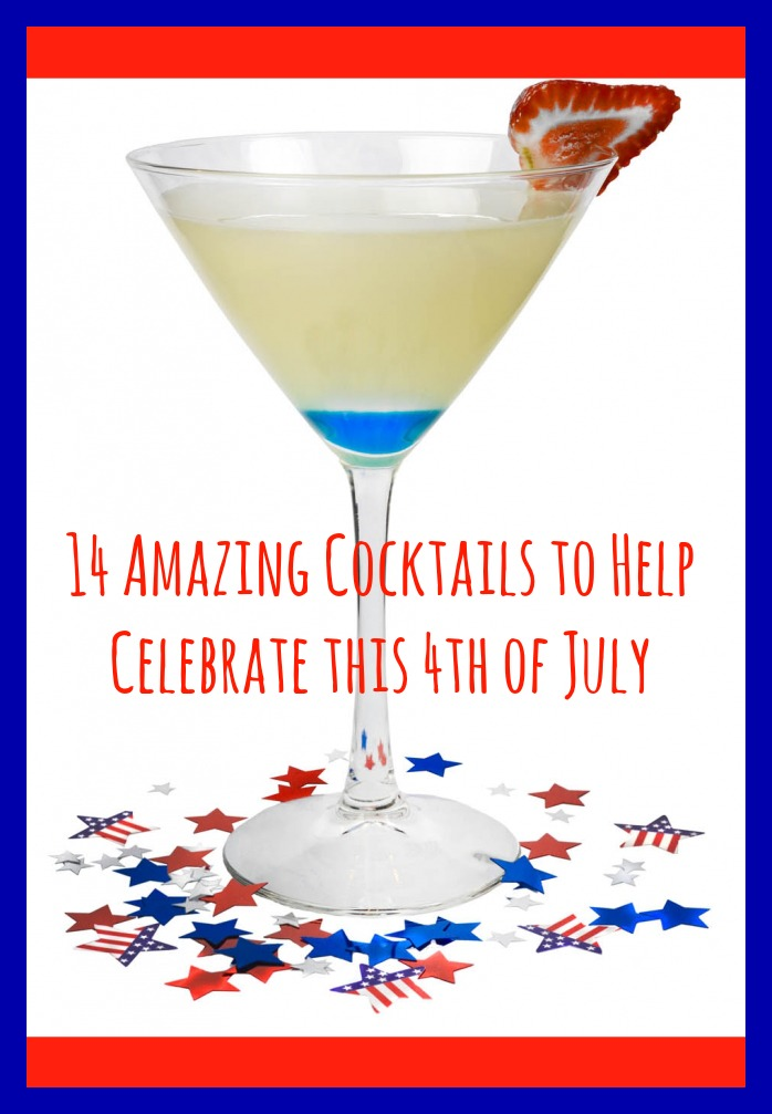 14 Easy Cocktails to Help You Celebrate the 4th of July