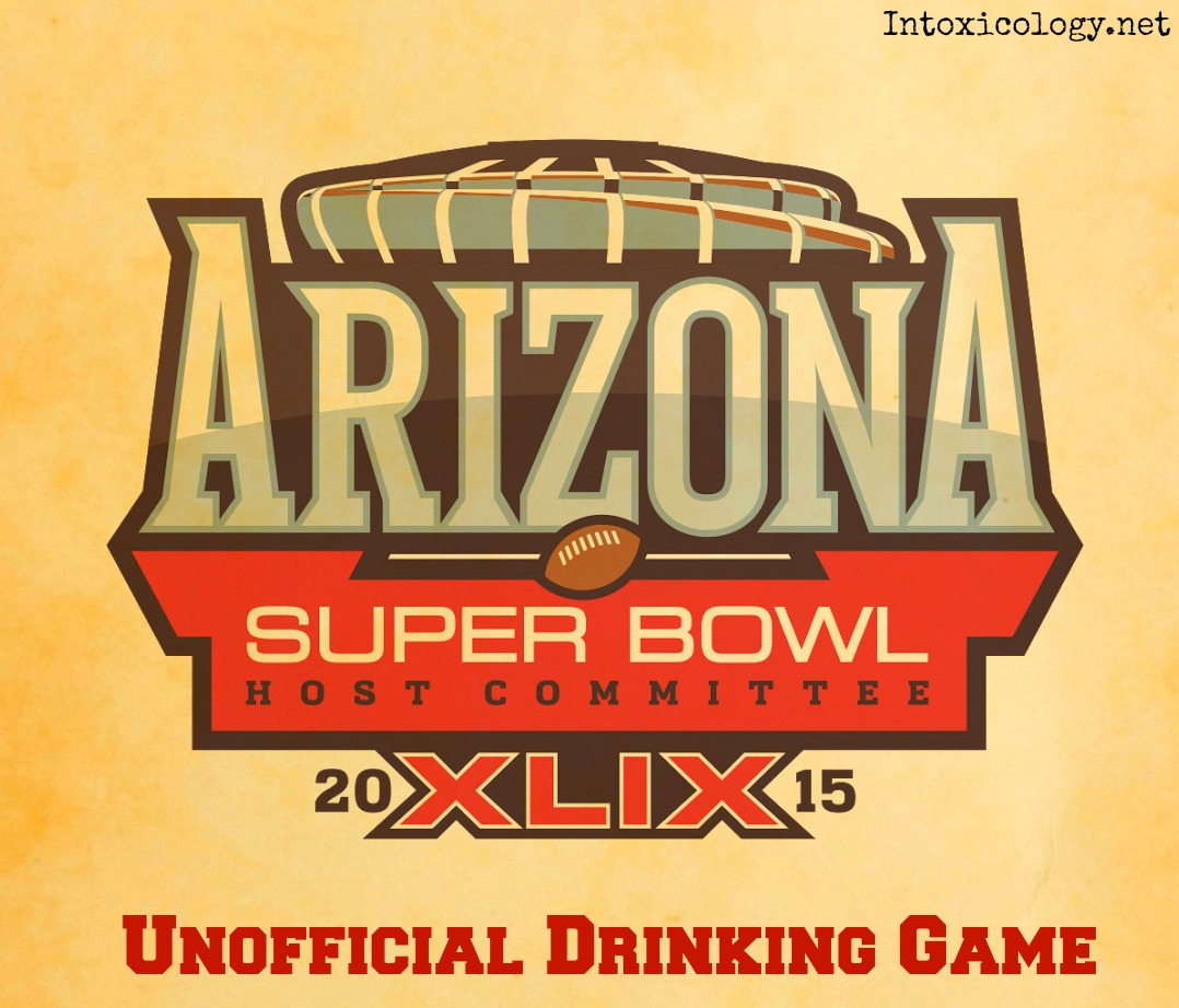 Super Bowl XLIX: The Unofficial Super Bowl Drinking Game